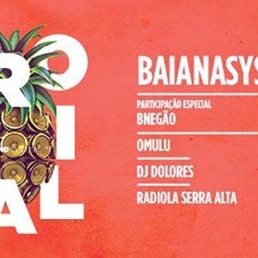 BaianaSystem apresenta sua mistura de ritmos no Vivo Rio